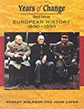 img - for Years Of Change: Europe, 1890-1990 by John Laver (2001-12-28) book / textbook / text book