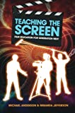 Teaching the Screen 9781741757200