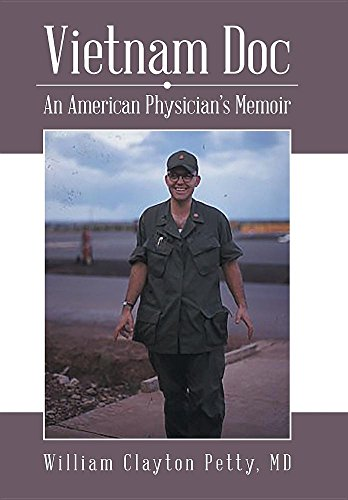 Vietnam Doc: An American Physician?s Memoir by LifeRich Publishing