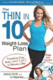 img - for The Thin in 10 Weight-Loss Plan: Transform Your Body (and Life!) in Minutes a Day book / textbook / text book