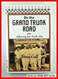 On the Grand Trunk Road, Steve Coll, 0812920260