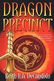 Dragon Precinct, Keith R. a Decandido, 1937051285
