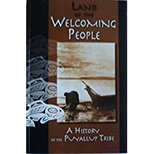A History of the Puyallup Tribe (Land of the Welcoming People)