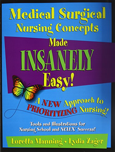 Medical Surgical Nursing Concepts Made Insanely Easy! by ICAN PUBLISHING