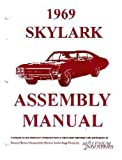 A COMPLETE 1969 BUICK SKYLARK FACTORY ASSEMBLY INSTRUCTION MANUAL Sportwagon GS, Custom, Special & Special Deluxe 69
