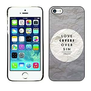 RAJCASE Premium slim Aliminium Casa Carcasa Funda Case Bandera Cover Armor Shell / LOVE COVERS OVER SIN - PETER 4:8 / Apple Iphone 5 / 5S