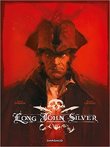 Long John Silver intégrale  - tome 0 - Long John Silver - intégrale complète