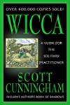 Wicca: A Guide for the Solitary Pract...