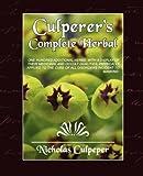 Culpeper's Complete Herbal, Nicholas Culpeper, 159462772X