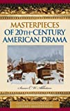 Masterpieces of 20th-Century American Drama (Greenwood Introduces Literary Masterpieces)