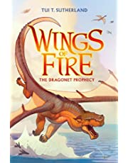 Sutherland, T: Wings of Fire Book One: The Dragonet Prophecy: 01