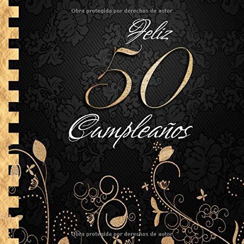 Feliz 50 Cumpleaños: Libro de Visitas I Elegante ...