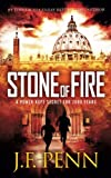 Stone Of Fire: An ARKANE Thriller Book 1 (Volume 1) by  J F Penn in stock, buy online here
