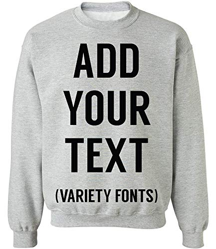TEEAMORE Men Women Custom Crewneck Sweatshirt, Add Your Text, Design Your Own