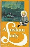 Alaskan Lady, Nita Scoggan, 0910487022