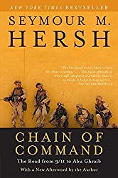 Chain of Command: The Road from 9/11 to Abu Ghraib (P.S.)