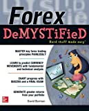 Forex DeMYSTiFieD:  A Self-Teaching Guide