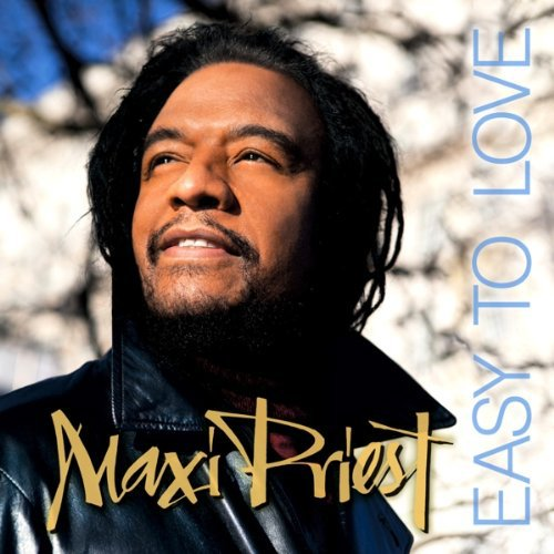 Easy To Love (Maxi Priest Best Of Me)