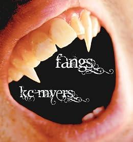 Fangs by [Myers, KC]