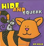 Hide and Squeak, Ed Heck, 0843131268