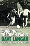 Running Through Walls: Dave Langan