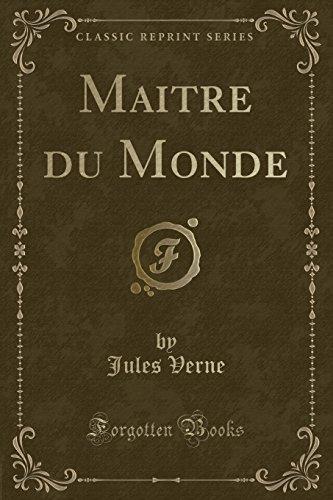 Maitre Du Monde (Classic Reprint) (French Edition)