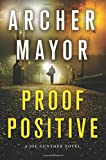 Proof Positive: A Joe Gunther Novel (Joe Gunther Series)
