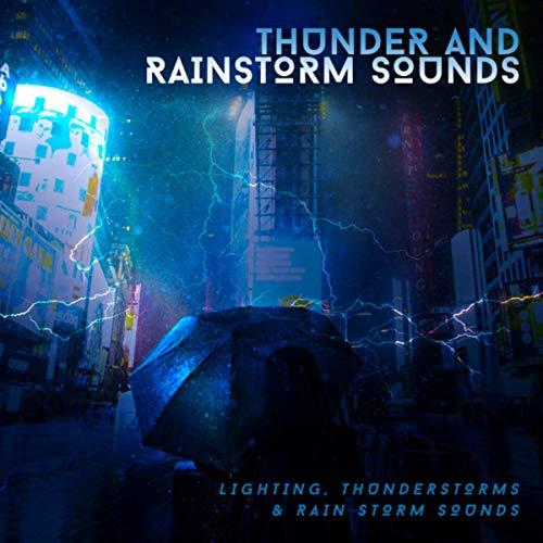 Thunder and Rainstorm Sounds