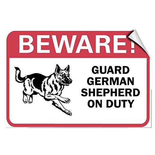 Beware! German Shepherd On Duty Pet Animal Vinyl Label Decal Sticker 10 inches x 14 inches