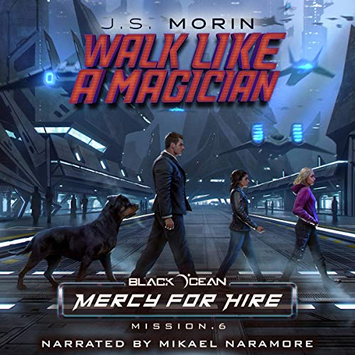 Pdf Science Fiction Walk Like a Magician: Black Ocean: Mercy for Hire, Book 6