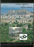Excavations Within Edinburgh Castle in 1988-91, Driscoll, Steven and Yeoman, Peter, 0903903121