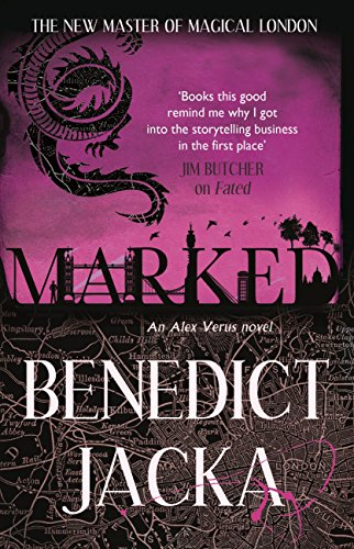 Marked: An Alex Verus Novel from the New Master of Magical London (English Edition)