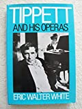img - for Operas of Michael Tippett book / textbook / text book