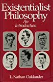 Existentialist Philosophy : An Introduction, Oaklander, L. Nathan, 0132972190