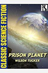 Prison Planet Kindle Edition