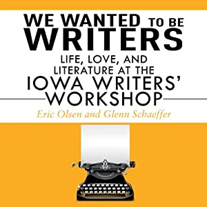 We Wanted to be Writers Audiobook