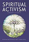 Spiritual Activism: Leadership as Service
