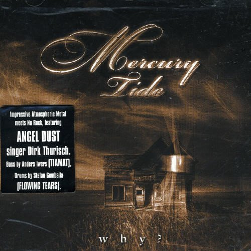 CD : Mercury Tide - Why (Asia - Import)