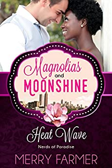 Heat Wave: Nerds of Paradise (A Magnolias and Moonshine Novella Book 18) by [Farmer, Merry, Moonshine, Magnolias and]