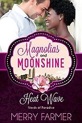 Heat Wave: Nerds of Paradise (A Magnolias and Moonshine Novella Book 18)