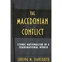 Macedonian Conflict: Ethnic Nationalism in a Transnational World