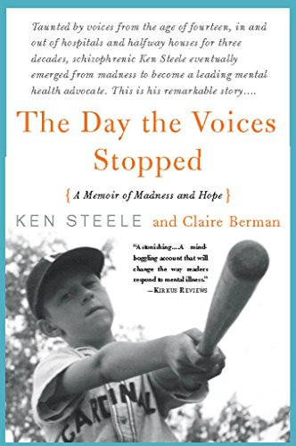 The day the voices stopped a memoir of madness and hope kindle the day the voices stopped a memoir of madness and hope by steele fandeluxe Image collections