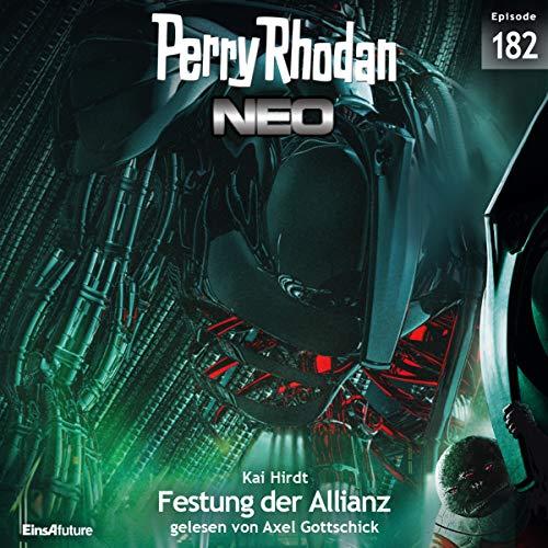 Festung der Allianz: Perry Rhodan NEO 182