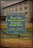 Green Barons, Force-of-Circumstance Entrepreneurs, Impotent Mayors : Rural Change in the Early Years of Post-Socialist Capitalist Democracy, Swain, Nigel, 6155225702