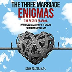 The Three Marriage Enigmas