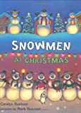 A Box of Snowmen, Caralyn Buehner and Mark Buehner, 0803731086