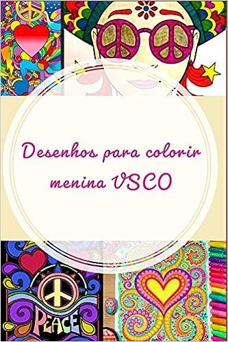 Buy Desenhos Para Colorir Menina Vsco Vscogirl Vsco Vscocam