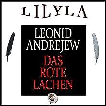 Das rote Lachen Hörbuch von Leonid Andrejew Gesprochen von: Friedrich Frieden