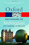 A Dictionary of Architecture and Landscape Architecture 2/e (Oxford Quick Reference)