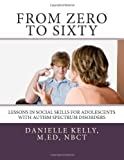 From Zero to Sixty, Danielle Kelly, 1489579389